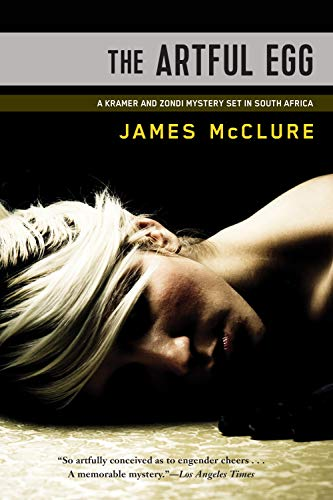 The Artful Egg (Kramer and Zondi Investigations Set in South Africa): McClure, James