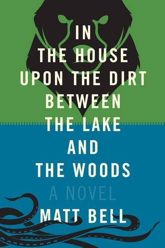 9781616952532: In The House Upon The Dirt Between The Lake And The Woods