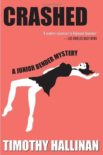 9781616952747: Crashed (A Junior Bender Mystery)