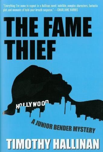 The Fame Thief: Hallinan, Timothy