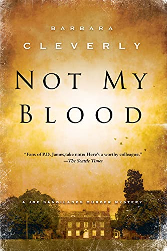 9781616952938: Not My Blood (A Detective Joe Sandilands Novel)
