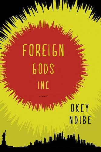 Foreign Gods, Inc., A Novel (SIGNED)