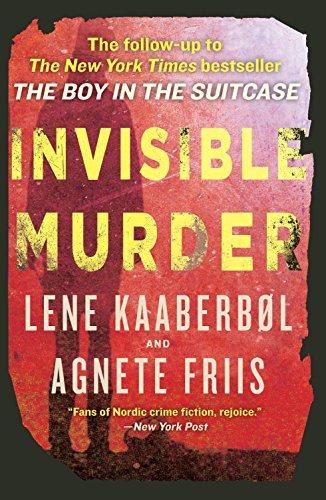 Invisible Murder (A Nina Borg Novel): Kaaberbol, Lene; Friis, Agnete