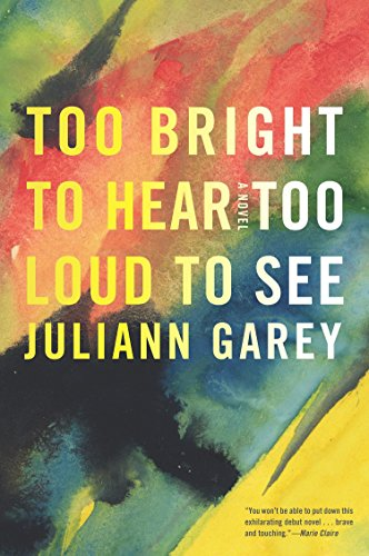 9781616953447: Too Bright to Hear Too Loud to See (Ala Notable Books for Adults)