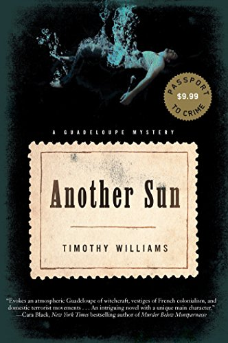 Another Sun (An Anne Marie Laveaud Novel): Williams, Timothy