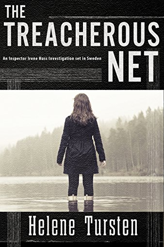 The Treacherous Net (Irene Huss Investigation): Tursten, Helene