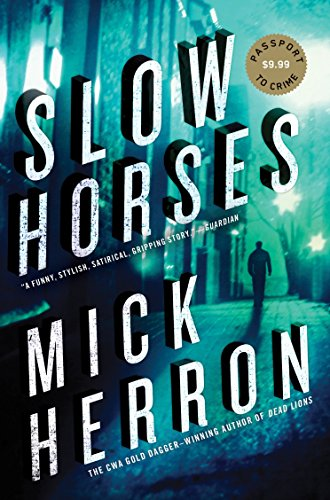 9781616954161: Slow Horses (Slough House)