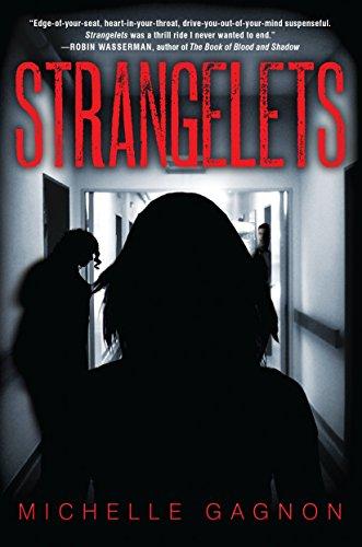 Strangelets (9781616954208) by Michelle Gagnon