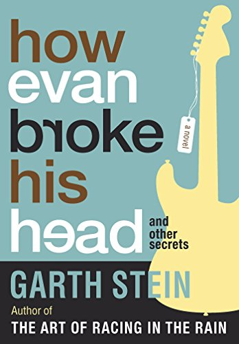 How Evan Broke His Head: and Other Secrets: Stein, Garth