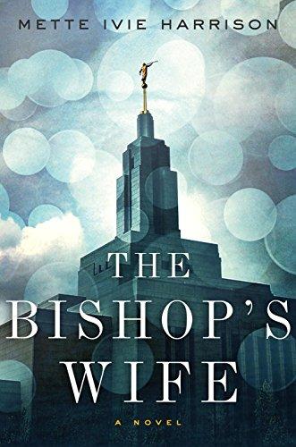 The Bishop's Wife (A Linda Wallheim Novel): Harrison, Mette Ivie