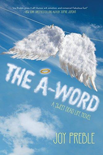The A-Word: A Sweet Dead Life Novel: Preble, Joy