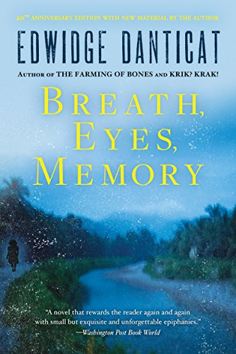 Breath, Eyes, Memory: Danticat, Edwidge
