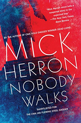 Nobody Walks (Soho Crime)
