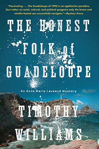 9781616956226: The Honest Folk of Guadeloupe (An Anne Marie Laveaud Novel)