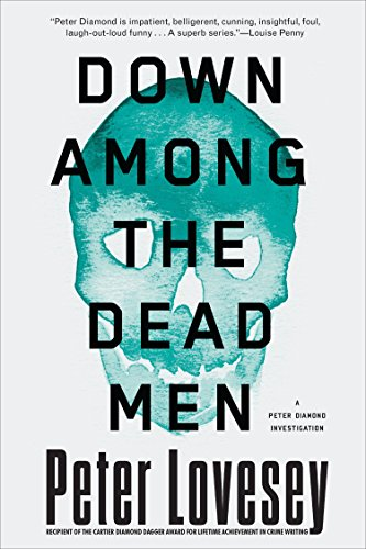 9781616956264: Down Among the Dead Men (A Detective Peter Diamond Mystery)