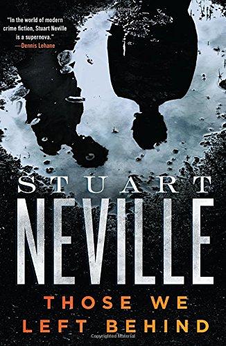Those We Left Behind: Neville, Stewart; Neville, Stuart