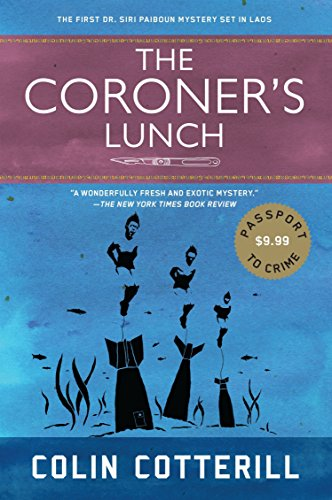9781616956493: The Coroner's Lunch (Passport to Crime: Dr. Siri Paiboun Mysteries)