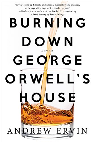 9781616956523: Burning Down George Orwell's House