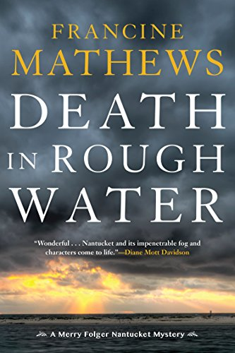 Death in Rough Water (Merry Folger Nantucket Mystery)