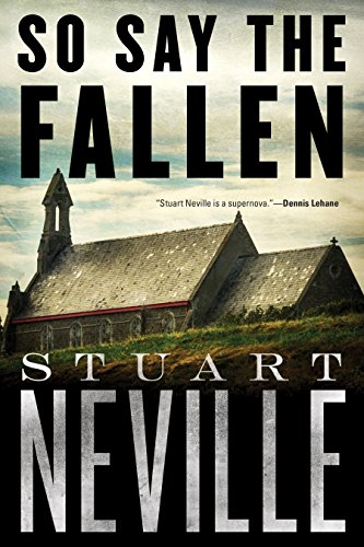 9781616957391: So Say the Fallen (The Belfast Novels)