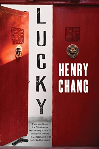 9781616957841: Lucky (A Detective Jack Yu Investigation)