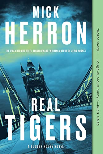 9781616957988: Real Tigers: 3 (Slough House)