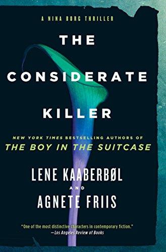 9781616958015: The Considerate Killer (A Nina Borg Novel)