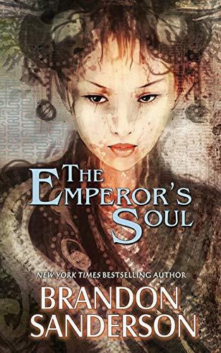 9781616960926: The Emperor's Soul (Hugo Award Winner - Best Novella)
