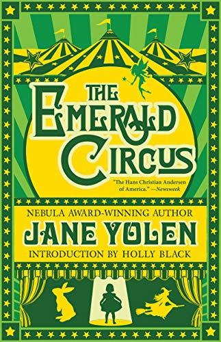 The Emerald Circus 9781616962739 Where is Wendy? Leading a labor strike against the Lost Boys, of course. A Scottish academic unearths ancient evil in a fishing village.