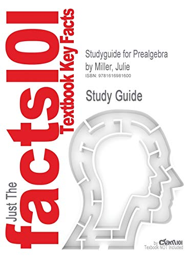 9781616981600: Studyguide for Prealgebra by Miller, Julie, ISBN 9780077349950 (Cram101 Textbook Reviews)