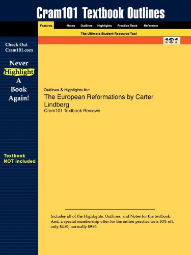 Outlines Highlights for the European Reformations by Carter Lindberg