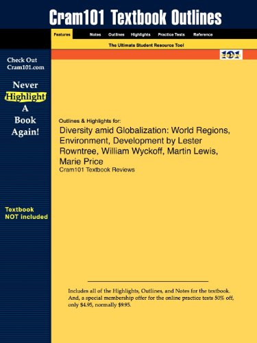 9781616982195: Outlines & Highlights for Diversity amid Globalization: World Regions, Environment, Development by Lester Rowntree, William Wyckoff, Martin Lewis, Marie Price
