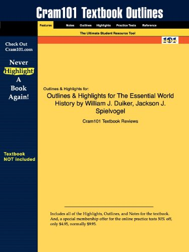 Outlines Highlights for the Essential World History by William J. Duiker, Jackson J. Spielvogel