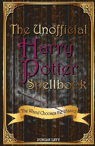 9781616991289: The Unofficial Harry Potter Spellbook: The Wand Chooses the Wizard