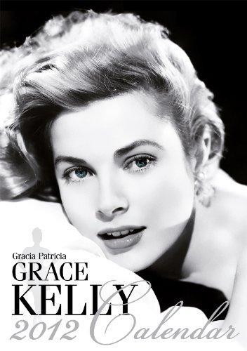 9781617011436: Glamour Film Stars: Grace Kelly 2012 Calendar