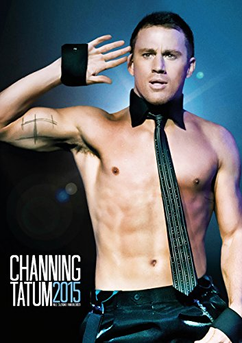9781617013409: Channing Tatum 2015 Calendar (German, English and French Edition)