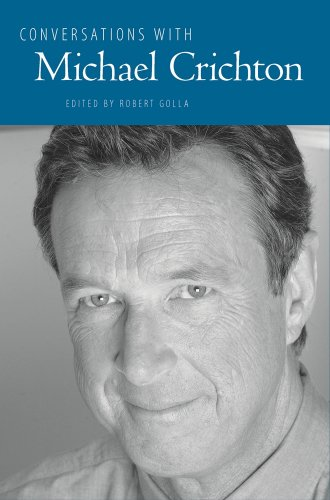 CONVERSATION WITH MICHAEL CRICHTON: GOLLA, Robert Editor