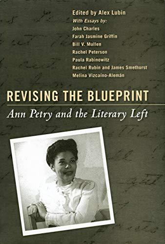 9781617030390: Revising the Blueprint: Ann Petry and the Literary Left