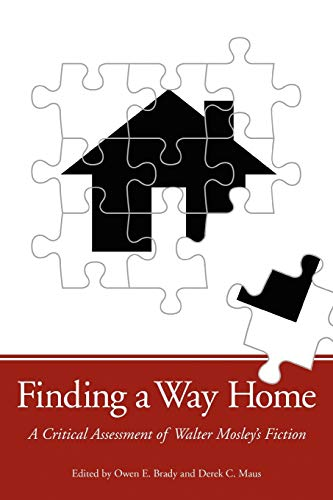 9781617030659: Finding a Way Home: A Critical Assessment of Walter Mosley's Fiction