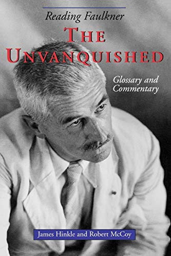 9781617030758: Reading Faulkner: The Unvanquished