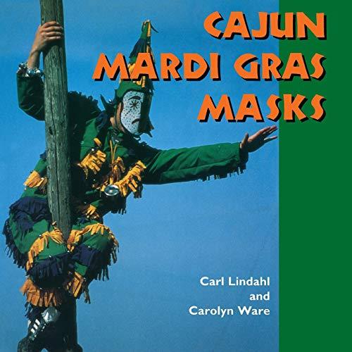 9781617031342: Cajun Mardi Gras Masks