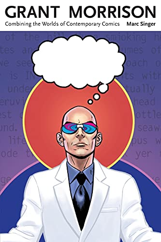 Grant Morrison: Combining The Worlds Of Contemporary Comics.