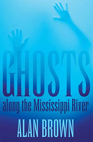 9781617031441: Ghosts along the Mississippi River
