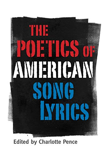 9781617031564: The Poetics of American Song Lyrics (American Made Music Series)