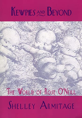 9781617032141: Kewpies and Beyond: The World of Rose O'Neill
