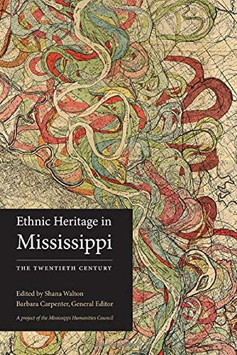 9781617032622: Ethnic Heritage in Mississippi: The Twentieth Century