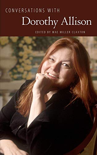 Conversations with Dorothy Allison (Literary Conversations Series): Dorothy Allison, Owen Keehnen