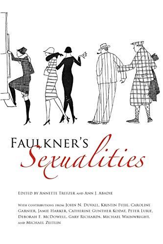 Faulkner's Sexualities (Faulkner and Yoknapatawpha Series)