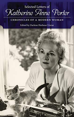 9781617036200: Selected Letters of Katherine Anne Porter: Chronicles of a Modern Woman