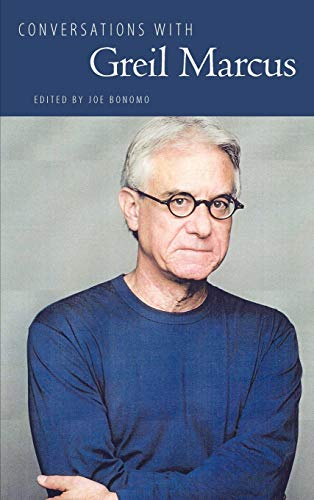 9781617036224: Conversations with Greil Marcus (Literary Conversations Series)